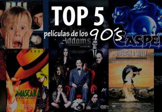 Top 5 - Películas de los 90's